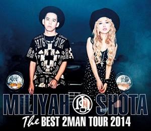 THE BEST 2 MAN TOUR 2014